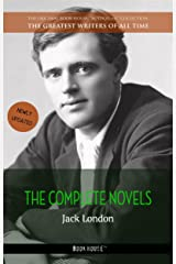 Jack London: The Complete Novels (The Greatest Writers of All Time Book 3) Kindle Edition