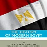 The History of Modern Egypt: From Napoleon to Now