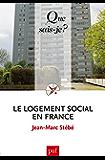 Le logement social en France: « Que sais-je ? » n° 763