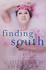 Finding South (A Soul Magic Serial Book 2) Kindle Edition