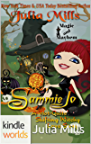 Magic and Mayhem: Sammie Jo: A 'Not-Quite' Shifting Witchy Love Story (Kindle Worlds Novella) (The 'Not-Quite' Love Story Series Book 7)