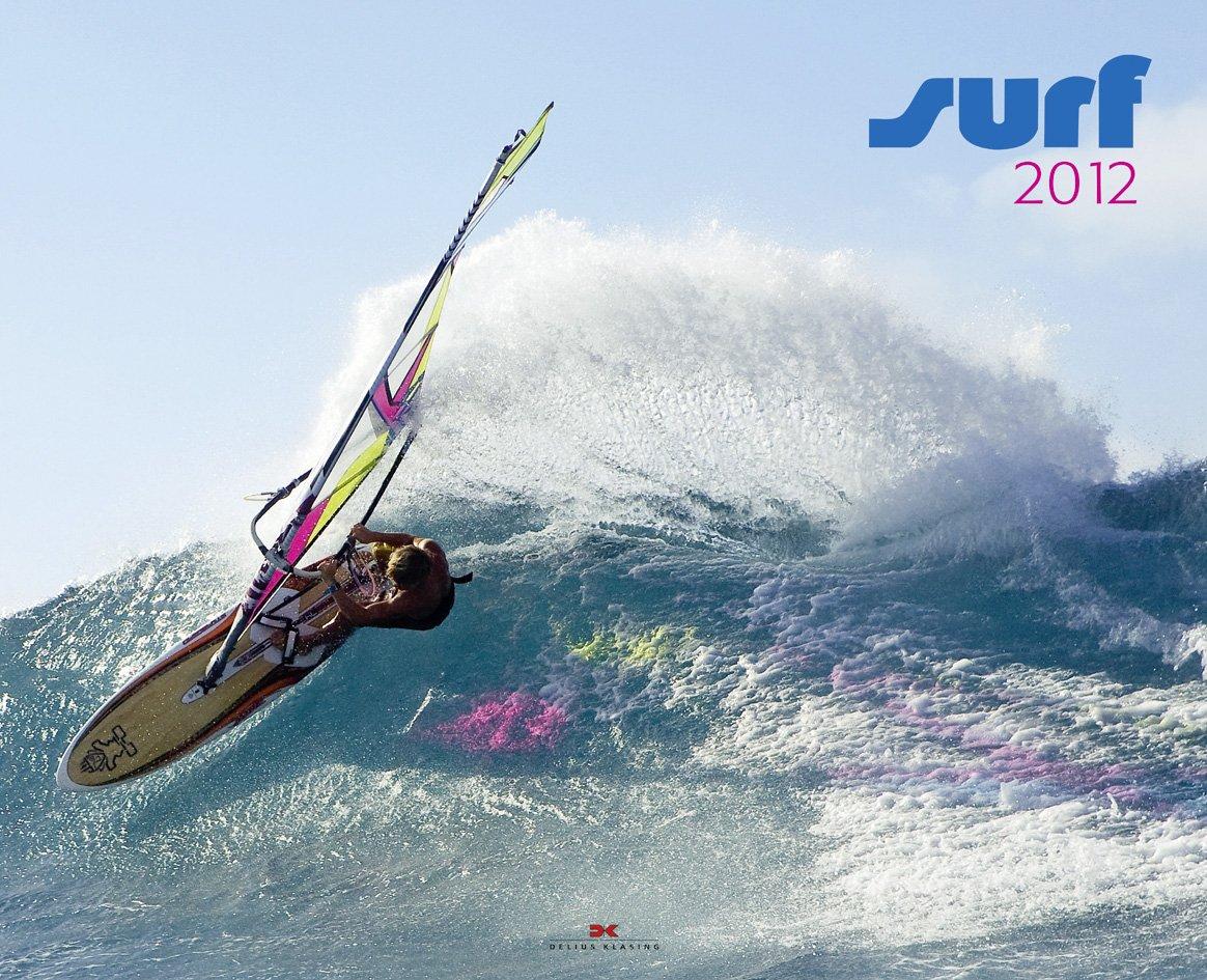 Surf 2012 Kalender – 14. Juni 2011 Delius Klasing 376883297X Wassersport / Segeln Seefahrt
