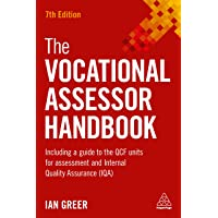 The Vocational Assessor Handbook: Including a Guide to the QCF Units for Assessment and Internal Quality Assurance (IQA)
