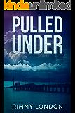 Pulled Under (Coastline Romantic Suspense Book 1)