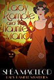 Lady Rample and the Haunted Manor (Lady Rample Mysteries Book 8)