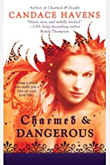 Charmed & Dangerous Kindle Edition