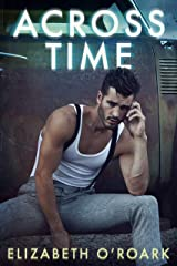Across Time (The Parallel Series Book 3) Kindle Edition