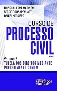 Curso de Processo Civil : Tutela dos Direitos mediante Procedimento Comum