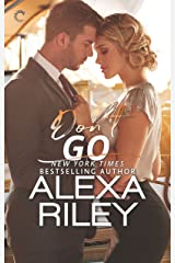 Don't Go (For You Book 3) Kindle Edition