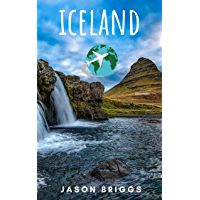 Plan Ahead Iceland Travel Guide: Iceland travel tips 2017, Reykjavik trave guide, Iceland Ring Road, Iceland budget, Iceland on cheap, Iceland northern ... Travel Guides Book 3) (English Edition)