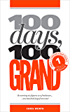 100 Days, 100 Grand: Part 1 - Choose your tools
