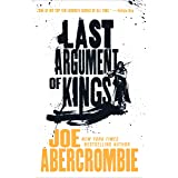 Last Argument of Kings (The First Law Trilogy Book 3)