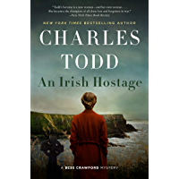 An Irish Hostage: A Novel (Bess Crawford Mysteries Book 12)