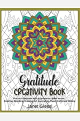 Gratitude Creativity Book: Practice Gratitude With Affirmations, Bible Verses, Coloring, Doodling, Drawing, Art Journaling, Paper Crafts and Writing Paperback