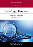 Basic Legal Research: Tools and Strategies (Aspen Coursebook Series)