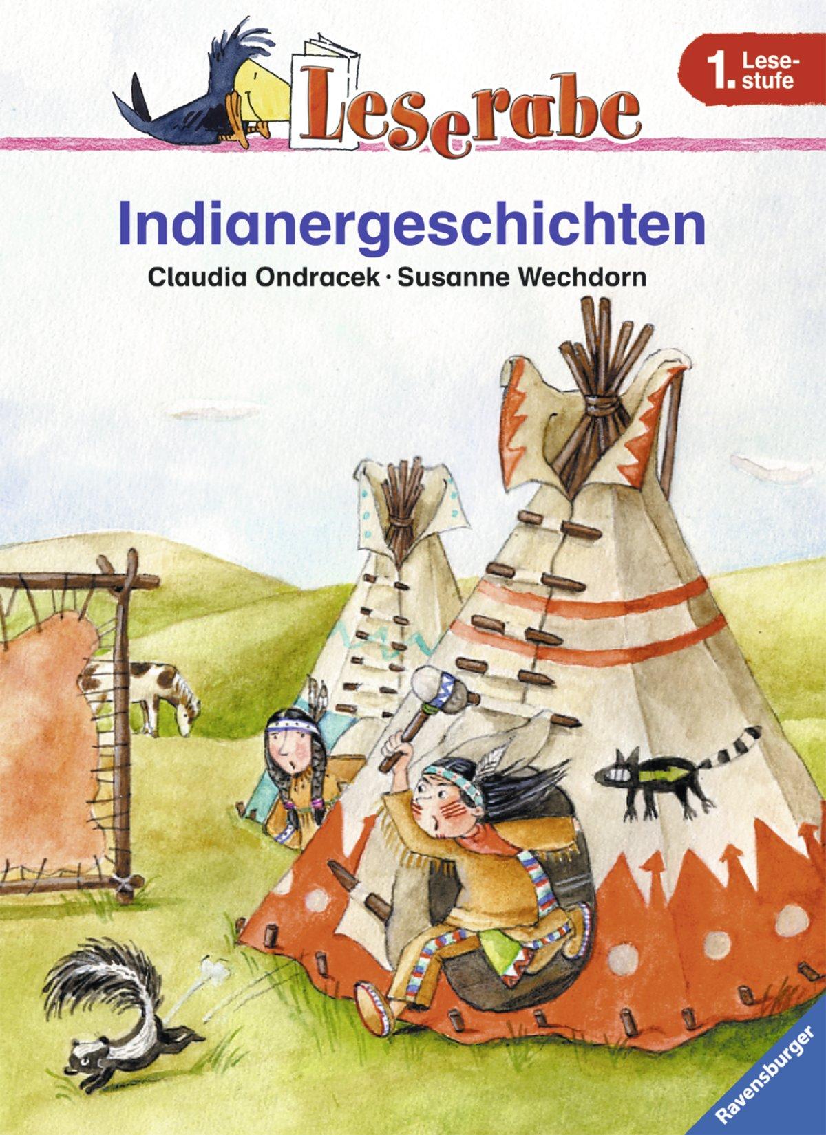 Leserabe. Indianergeschichten. 1. Lesestufe, ab 1. Klasse (Leserabe - 1. Lesestufe)