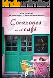 Corazones en el café: VII Premio Vergara - El Rincón de la Novela Romántica (Spanish Edition)