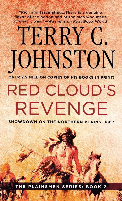 Red Cloud S Revenge Johnston Terry C 9781250314802 Amazon Com Books