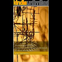 O olhar cristão, a condição humana e outras considerações
