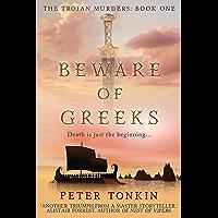 Beware of Greeks (The Trojan Murders Book 1) (English Edition)