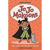 Jo Jo Makoons: The Used-to-Be Best Friend (Jo Jo, 1)