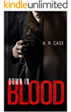 Down in Blood (Destroyers Book 1)