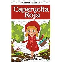 Caperucita Roja: Colección de Cuentos Infantiles (Spanish Edition) Jul 19, 2016