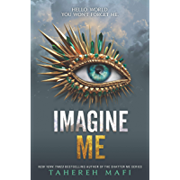 Imagine Me (Shatter Me Book 6)