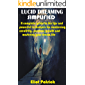 LUCID DREAMING SIMPLIFIED: A complete guide to the tips and powerful techniques for awakening creativity, personal…