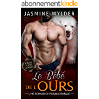 Le Bébé de l'Ours: Une Romance Paranormale (L'Âme soeur de l'Ours t. 4)