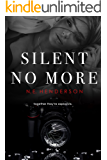 Silent No More: Duet, Book 1 (The Silent Series)