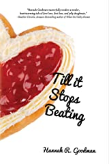 Till it Stops Beating (The Maddie Chronicles Book 4) Kindle Edition