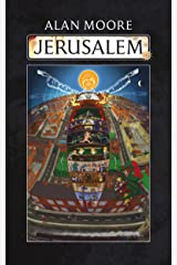 JERUSALEM: 2018 Alan Moore Cover Edition Kindle Edition