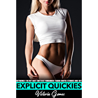 Explicit Quickies — Extremely Filthy Sexy Hottest Forbidden Taboo Erotic Stories Box Set