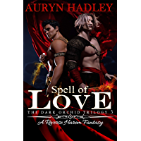 Spell of Love (The Dark Orchid Book 3) (English Edition)
