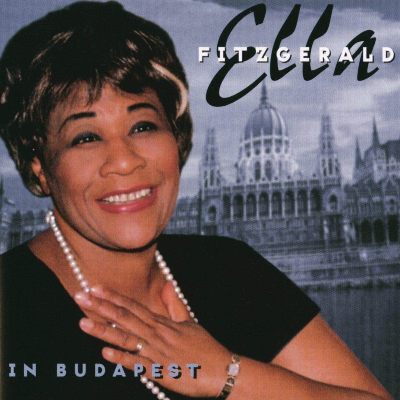 Ella Fitzgerald In Budapest