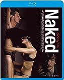 ネイキッド 《無修正HDリマスター版》 [Blu-ray]