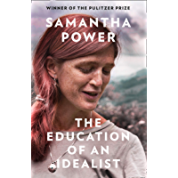 The Education of an Idealist: THE INTERNATIONAL BESTSELLER