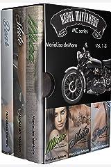 Rebel Wayfarers MC Vol 1-3: Boxed Set (Rebel Wayfarers MC Boxset Book 1) Kindle Edition