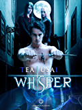 "Whisper: (Vol. 3 ""Secrets Saga"")"