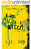 I AM NO WITCH: A Beautiful Nightmare Short Story