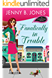 Fanatically in Trouble (An Enchanted Events Mystery Book 3)