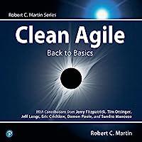 Clean Agile: Back to Basics