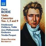 Pierre Rode: Violin Concertos Nos. 1, 5 & 9