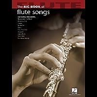 Big Book of Flute Songs (Big Book (Hal Leonard)) book cover