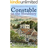 CONSTABLE IN THE SHRUBBERY a perfect feel-good read from one of Britain's best-loved authors (Constable Nick Mystery Book 15)