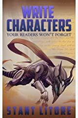 Write Characters Your Readers Won't Forget (Toolkits for Emerging Writers Book 1) Kindle Edition