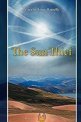 The Sun Thief Kindle Edition