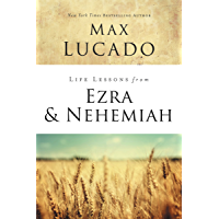 Life Lessons from Ezra and Nehemiah: Lessons in Leadership (English Edition)