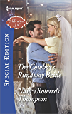 The Cowboy's Runaway Bride (Celebration, TX)